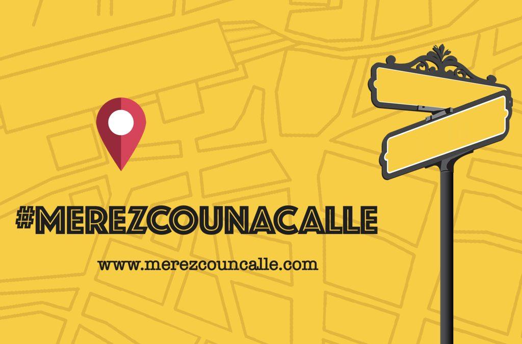 Bienvenido/a a #merezcounacalle